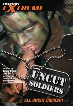Uncut Soldiers