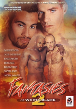 Fantasies of White & Black 2