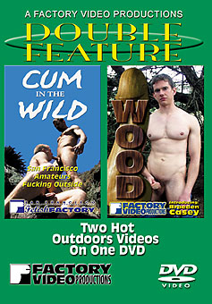 Wood & Cum in the Wild - Double Feature